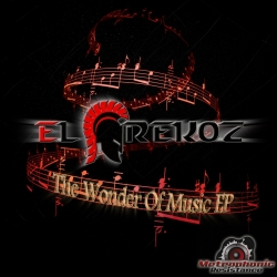 El Grekoz - The Wonder of Music EP - Hardstyle - Metrophonic Resistance