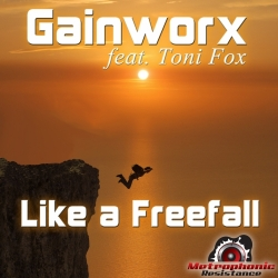 Gainworx feat. Toni Fox - Like a Freefall - Hard Trance - Metrophonic Resistance